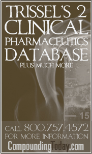 Trissel's 2 Clinical Pharmaceutics Database from Compounding Today
